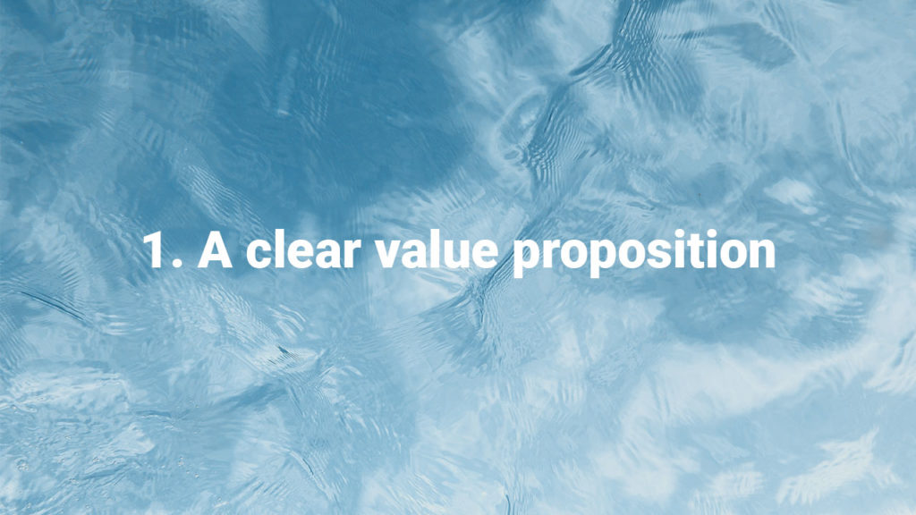 Successful websites have a clear value proposition.